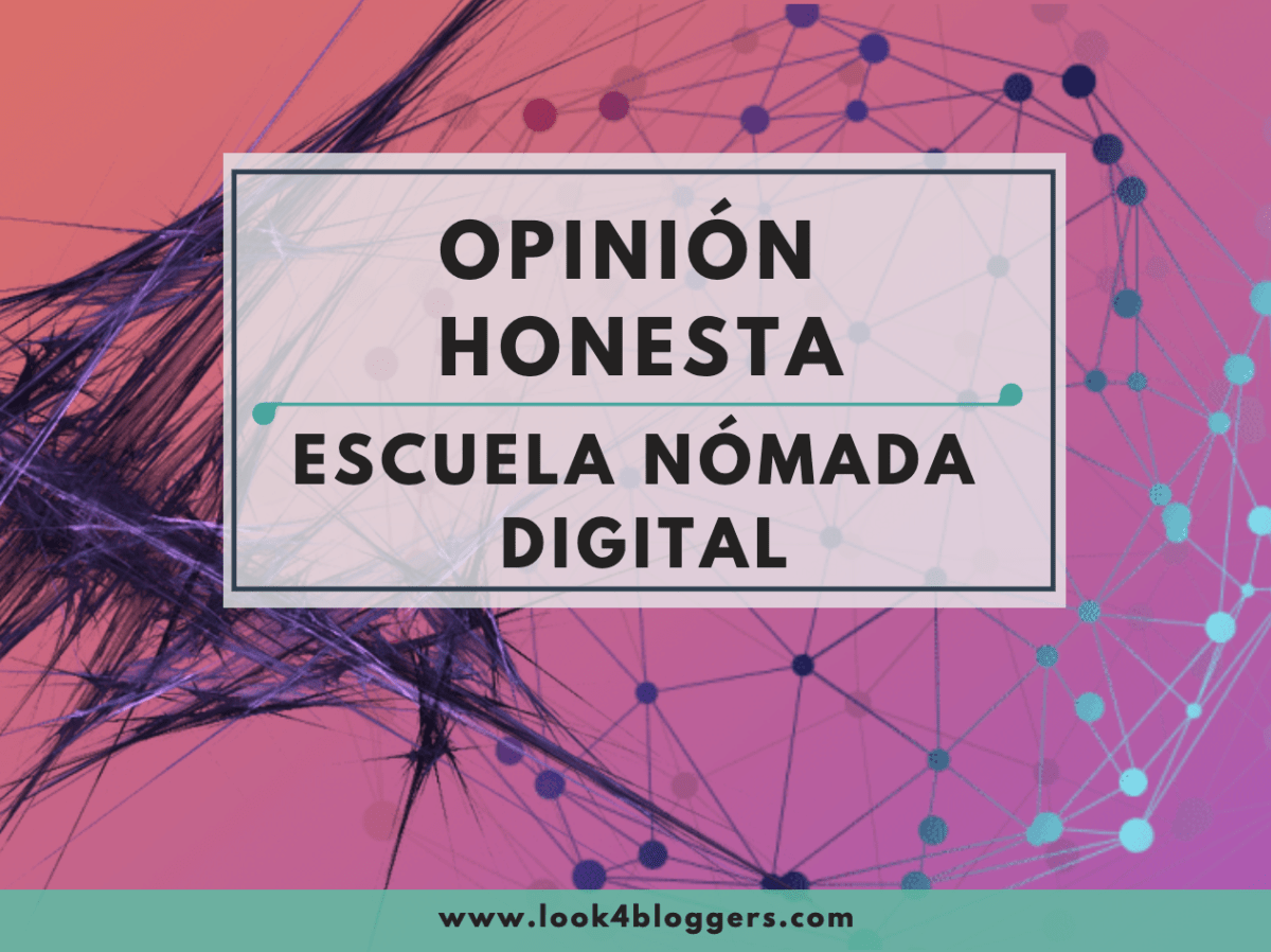 escuela nomada digital opinion